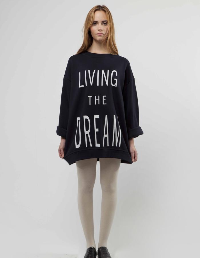 """Living The Dream"" sweat"