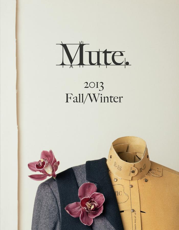 Mute by JL 2013 Fall
